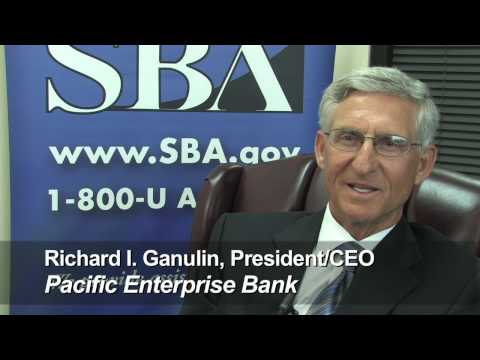 Client: SBA Santa Office - Richard I. Ganulin Chairman & CEO Pacific Enterprise Bank