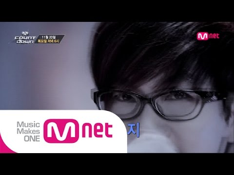 Mnet [엠카운트다운] Ep.403 : 예고 M COUNTDOWN Teaser_141120