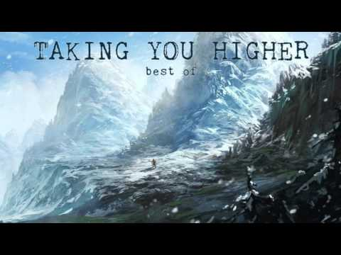 'Taking You Higher - Best of' (Progressive House Mix)