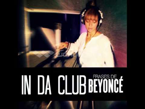 Beyoncé - In da Club