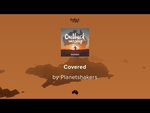 Covered - Planetshakers lyric video