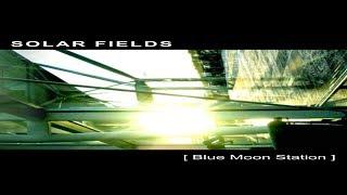Solar Fields - Blue Moon Station [Full Album]