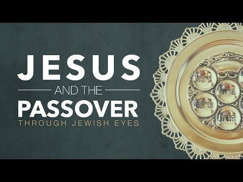 Jesus and The Passover