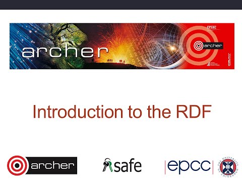 ARCHER Virtual Tutorial : Introdution to the RDF