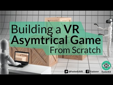 Building a VR Asymmetrical Game From Scratch