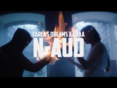 Carla's Dreams x EMAA - N-aud   Official Video