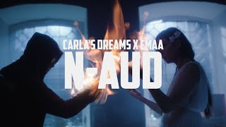Carla's Dreams x EMAA - N-aud | Official Video