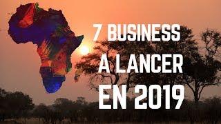 Où Investir en Afrique en 2019? 7 Secteurs surs et rentables