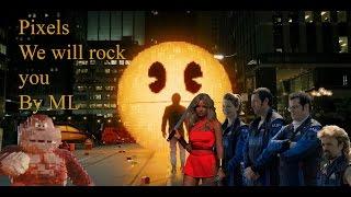 Baixar Pixels -- We will rock you (Queen)