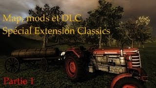 Map, mods et DLC #2 - Farming Simulator 2011 - Extension Classics [1/3]
