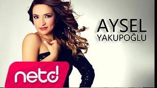 Aysel Yakupoğlu - Eyvah Video