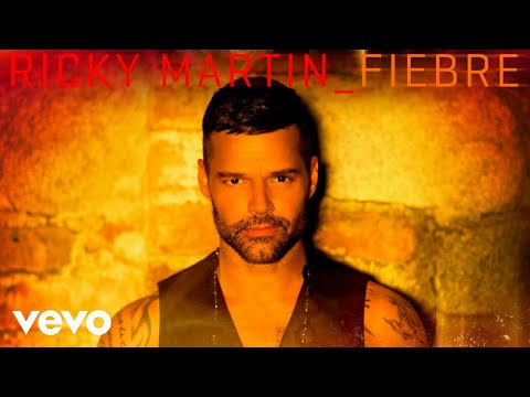 Ricky Martin - Fiebre (Audio)