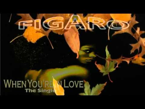 FIGARO - When You're In Love - New Reggae Music Download Free
