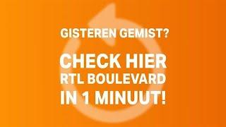 RTL Boulevard van 7 februari in 60 seconden