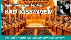 Säle im Regentenbau Bad Kissingen von Dieter Stegmann