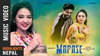 MAPASE   Sachin Rai Ft. Alisha Rai & Binod Neupane   New Nepali Pop Song 2018/2075