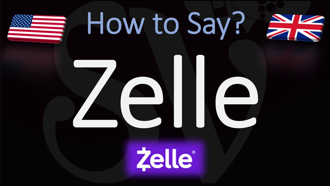 How to Pronounce Zelle? (CORRECTLY) Zelle Banking App