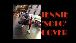 { KPOP IN PUBLIC CHALLENGE } JENNIE - 'SOLO' Dance Cover