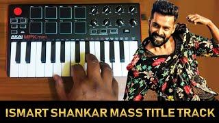 Ismart Shankar Mass Title Track Bgm | Cover By Raj Bharath