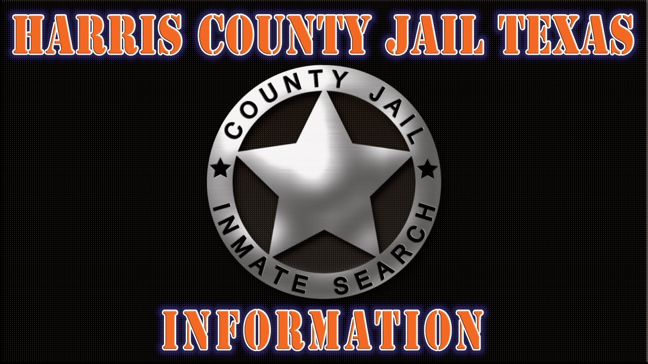 Harris County Jail in Houston Texas