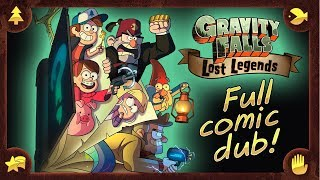 FULL COMIC - Gravity Falls Season 3 (sorta!) - Gravity Falls Comic Dub (Gravity Falls: Lost Legends)
