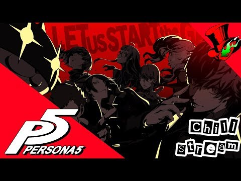 Internet Jesus Chill Stream: Persona 5 Blind Part 29
