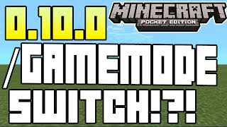 Minecraft Pocket Edition - 0.10.0 UPDATE! - GAMEMODE SWITCH COMMAND!?! + MORE INFO!