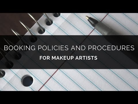 Booking Policies and Procedures for Makeup Artists