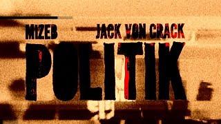 MiZeb ft. Jack von Crack - POLITIK (AFD DISS) prod. by Vendetta Beats