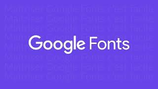Utiliser correctement Google Fonts pour ajouter des polices (nouvelle interface)