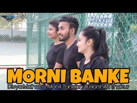 Morni Banke | Badhaai Ho | Guru Randhawa | Neha Kakkar |ft. Divya, Mohit & Harshita
