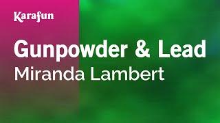 Karaoke Gunpowder & Lead - Miranda Lambert *