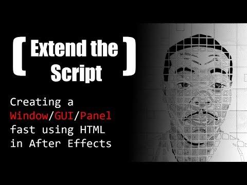 Create A Window / GUI / Panel Fast Using HTML In After Effects ExtendScript