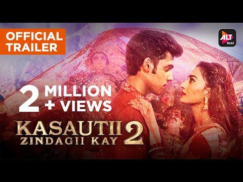 Kasautii Zindagii Kay 2 | Trailer | ALTBalaji | Parth Samthaan | Erica Fernandes | Hina Khan