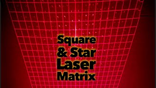 Laser matrix - Dual Square and Star Grid