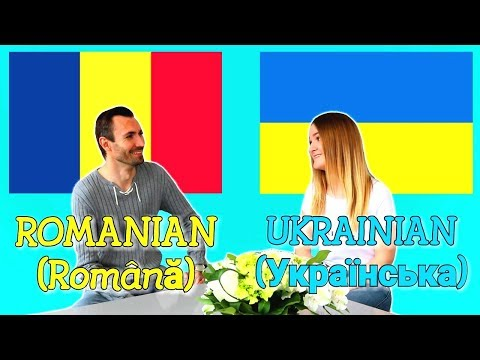 Similarities Between Romanian And Ukrainian
