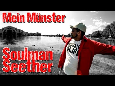Mein Münster - Soulman Seether (Official Video)
