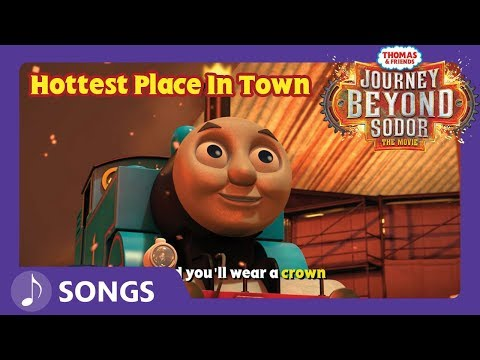Hottest Place in Town Song | Journey Beyond Sodor | Thomas & Friends