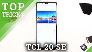 Best Tricks for TCL 20 SE – Locate Super Features