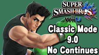 Super Smash Bros. For Wii U (Classic Mode 9.0 No Continues | Little Mac) 60fps