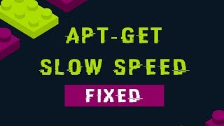 How to Fix Kali Linux apt-get Slow speed Update [Kali Linux 2018.4]