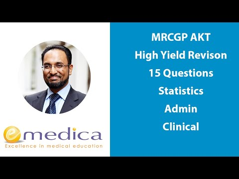 MRCGP AKT Revision - 15 High Yield Questions - Stats, Admin, Clinical + Mini Mock- Pass Your AKT!