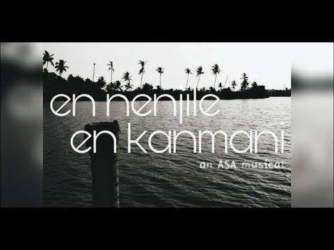 En Nenjile En Kanmani - ASA | Michelle Rajkumar (lyrical Video)