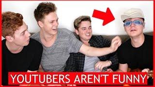 youtubers arent funny 3 ft conor maynard jack maynard josh pieters