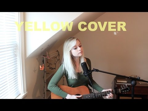 Yellow - Coldplay (Holly Henry Cover)
