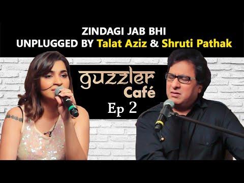 Guzzler Cafe by Shruti Pathak ft. Talat Aziz   Zindagi Jab Bhi Teri Bazm Mein   Epi 2