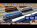 Indian Railway Simulator For Android | Ready To Release