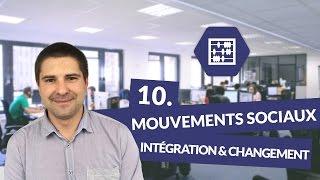 Chapitre 10 : Mouvements sociaux, intégration et changement social