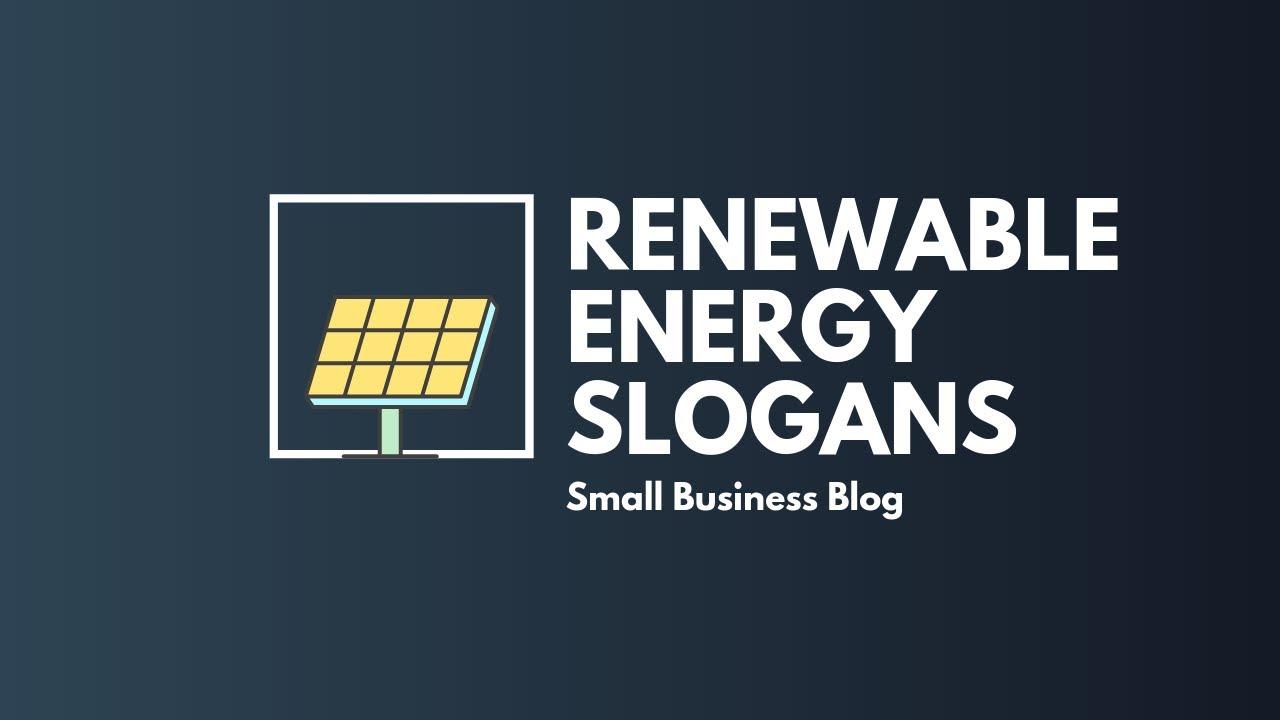 Motivating Renewable Energy Slogans Youtube