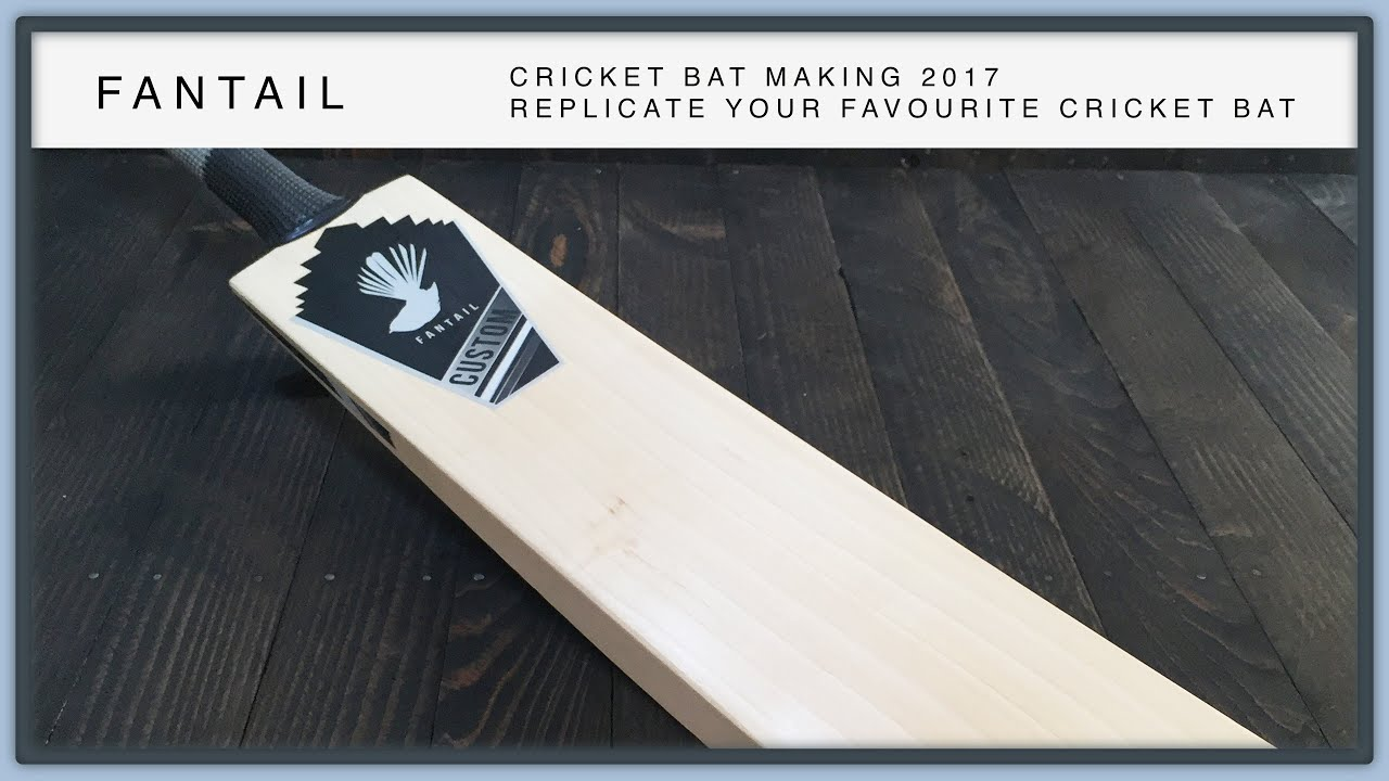 The Making Of A Fantail Cricket Bat